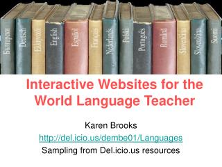 Interactive Websites for the World Language Teacher