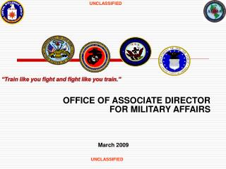 OFFICE OF ASSOCIATE DIRECTOR FOR MILITARY AFFAIRS