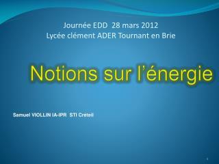Journée EDD  28 mars 2012   Lycée clément ADER Tournant en Brie