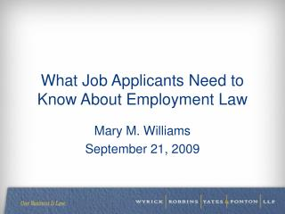 What Job Applicants Need to  Know About Employment Law