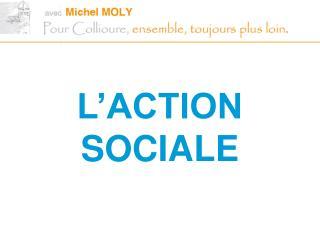 L'ACTION SOCIALE