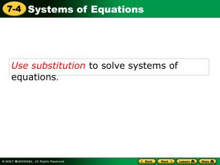 Use substitution to solve systems of equations .