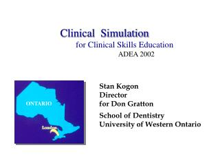 Clinical  Simulation for Clinical Skills Education                                    ADEA 2002
