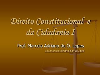 Direito Constitucional  e da Cidadania I