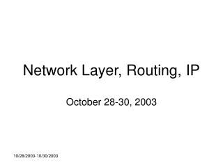 Network Layer, Routing, IP