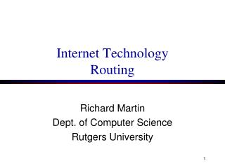 Internet Technology Routing