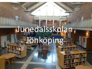 Junedalsskolan Jönköping
