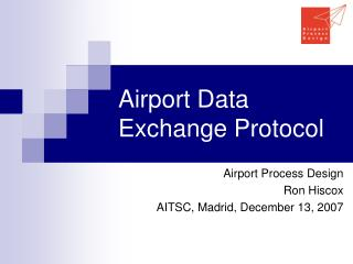 Airport Data Exchange Protocol