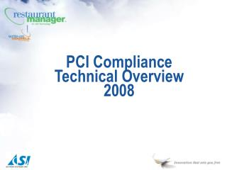PCI Compliance Technical Overview 2008