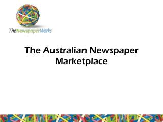 The Australian Newspaper Marketplace
