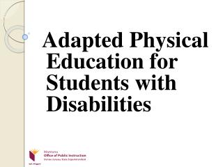 Adapted Physical Education for Students with Disabilities