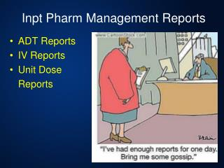 Inpt Pharm Management Reports