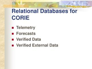Relational Databases for CORIE