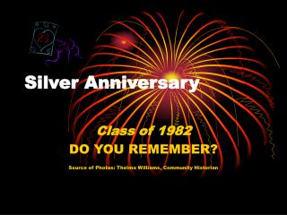 Silver Anniversary Class of 1982
