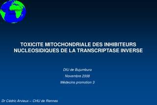 TOXICITE MITOCHONDRIALE DES INHIBITEURS NUCLEOSIDIQUES DE LA TRANSCRIPTASE INVERSE