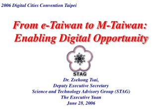 From e-Taiwan to M-Taiwan:   Enabling Digital Opportunity