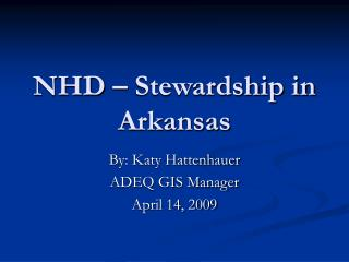 NHD – Stewardship in Arkansas