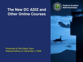 The New DC ADIZ and Other Online Courses