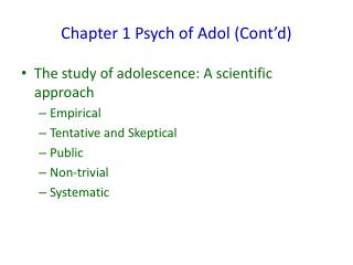 Chapter 1 Psych of Adol (Cont'd)