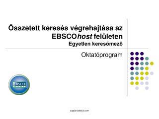 Összetett keresés végrehajtása az  EBSCO host felületen Egyetlen keresőmező