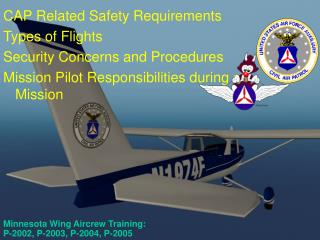 Minnesota Wing Aircrew Training:  P-2002, P-2003, P-2004, P-2005