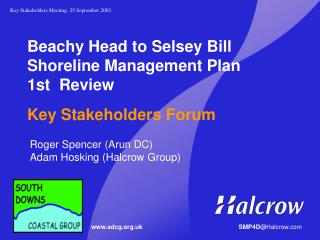 Beachy Head to Selsey Bill Shoreline Management Plan 1st 	Review Key Stakeholders Forum