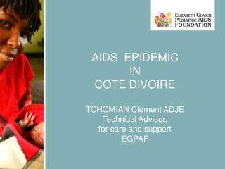 AIDS  EPIDEMIC  IN  COTE DIVOIRE