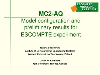 MC2-AQ Model configuration and preliminary results for ESCOMPTE experiment