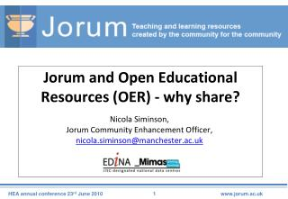 Jorum and Open Educational Resources (OER) - why share?