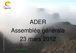 ADER  Assemblée générale 23 mars 2012