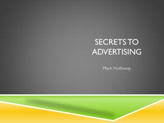 Secrets To Advertising