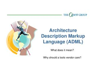 Architecture Description Markup Language (ADML)