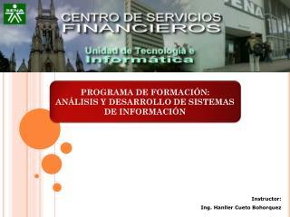 PROGRAMA DE FORMACIÓN: ANÁLISIS Y DESARROLLO DE SISTEMAS DE INFORMACIÓN