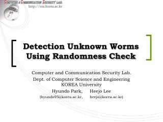 Detection Unknown Worms Using Randomness Check