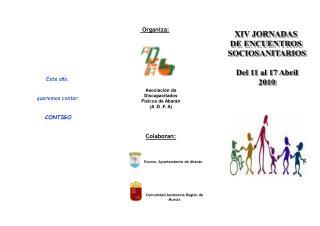 Asociación de               Discapacitados  Físicos de Abarán (A .D .F. A)