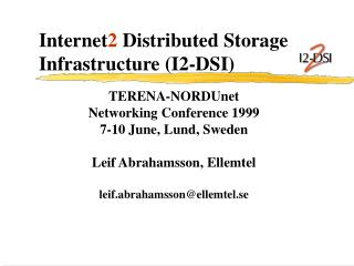 Internet 2  Distributed Storage Infrastructure (I2-DSI)