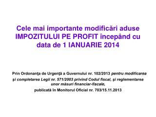 Modificarea anului fiscal