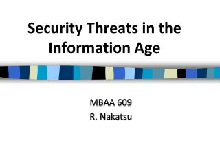 Security Threats in the Information Age