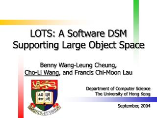 LOTS: A Software DSM Supporting Large Object Space
