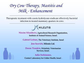 Dry Cow Therapy, Mastitis and            Milk - Enhancement