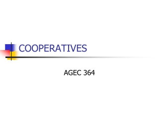 WHAT IS A  COOPERATIVE