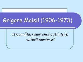 Grigore Moisil (1906-1973)