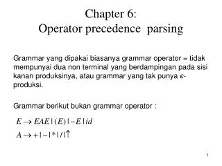 Chapter 6:  Operator precedence  parsing