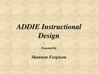 ADDIE Instructional Design