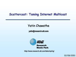 Scattercast: Taming Internet Multicast