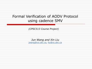 Formal Verification of AODV Protocol using cadence SMV