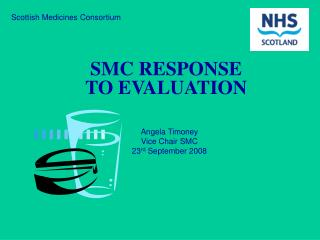 SMC RESPONSE TO EVALUATION