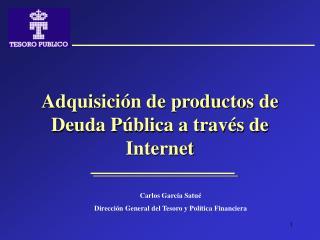 Adquisición de productos de Deuda Pública a través de Internet