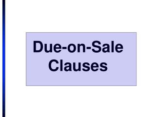 Due-on-Sale Clauses