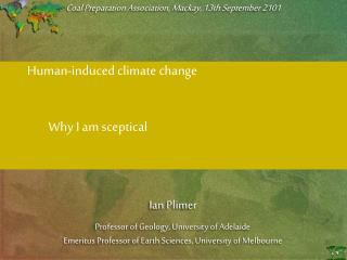 Human-induced climate change                   Why I am sceptical